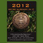 2012 We're Already In It by Award Winning Filmmaker Patty Greer