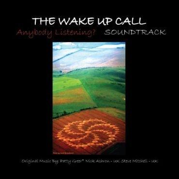 The Wake Up Call – Anybody Listening?  Music  Soundtrack