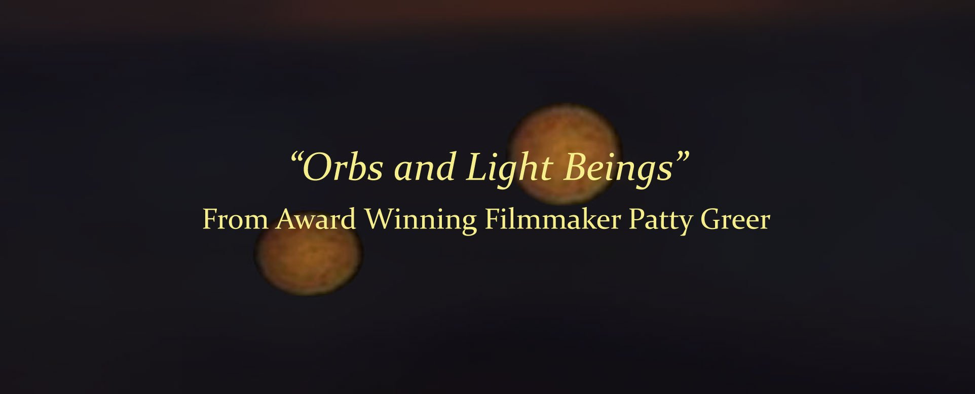 orbs-and-light-beings---movie-page